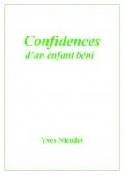 Confidences d'un enfant béni