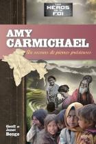 Amy Carmichael, au secours de pierres précieuses