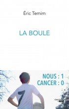 La boule, nous: 1, cancer: 0