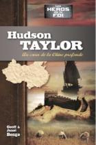 Hudson Taylor, au cœur de la Chine profonde